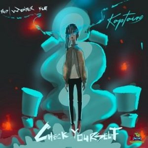 Kaptain - Check Yourself Download Music MP3