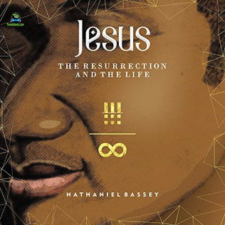 Nathaniel-Bassey-Jesus-The-Resurection-and-the-life-mp3
