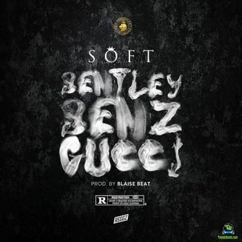 Download Soft - Bentley Benz And Gucci